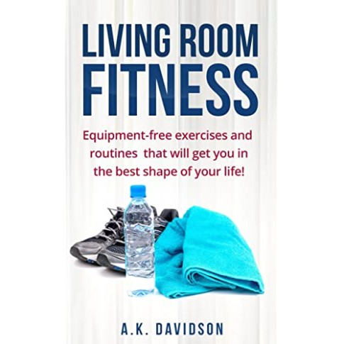 Amazon.com: Living Room Fitness: Equipment-free exercises and .. | living room exercises