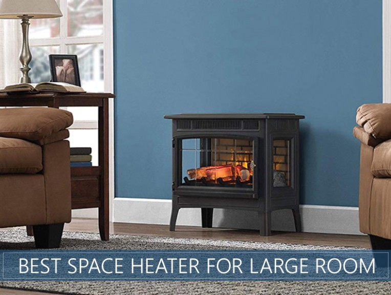 Best Space Heater for Large Room - Our Ratings and Reviews for 20 - living room heater | living room heater