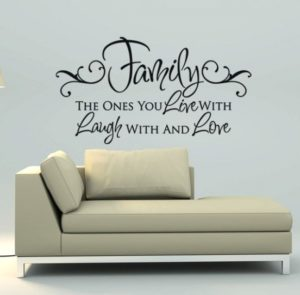 Family The Ones You Live With Laugh With And Love Vinyl Wall Decal ... | living room quotes for wall