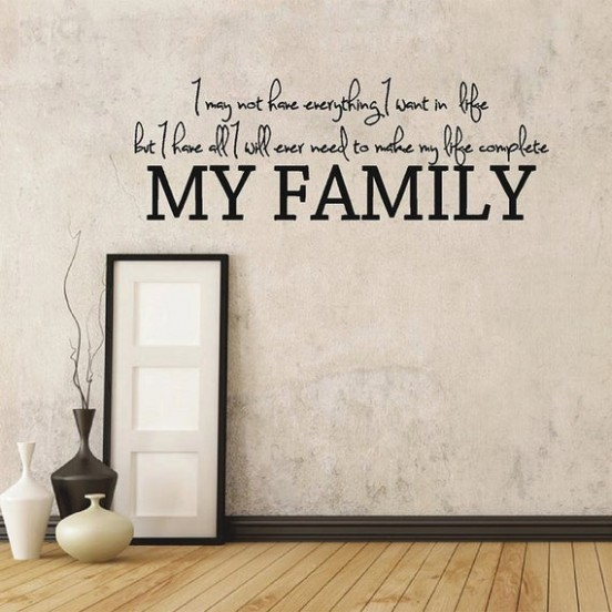 I Have My Family - Family Room and Living Room Quotes Wall Decals - living room quotes   living room quotes