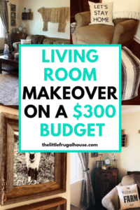 Living Room Makeover on a Budget - The Little Frugal House | living room makeover