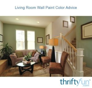 Living Room Wall Paint Color Advice | ThriftyFun | living room wall colors