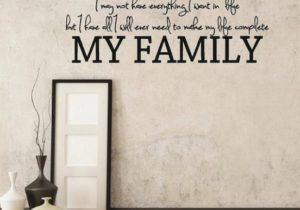 I Have My Family – Family Room and Living Room Quotes Wall Decals – living room quotes